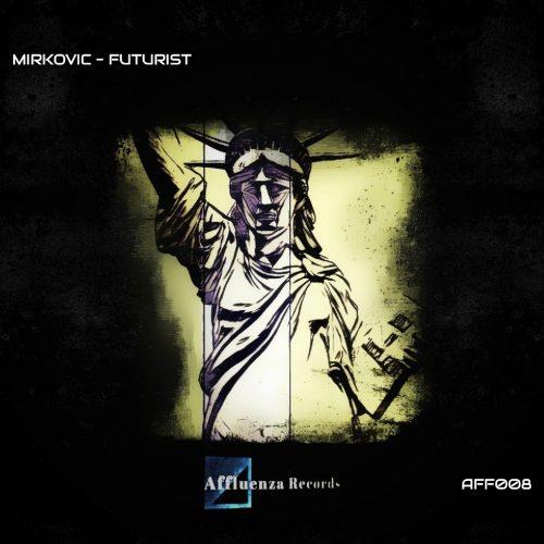 AFF008 – Futurist EP